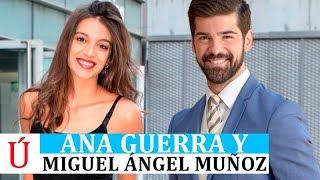 Ana Guerra con Miguel Angel Muñoz tras romper con Jadel después de Ni La Hora y Operación Triunfo