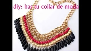 getlinkyoutube.com-DIY: HAS TU PROPIO COLLAR DE MODA ( NECKLACE FASHIONS )