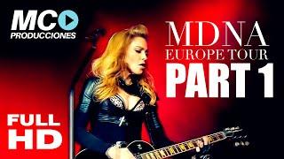 getlinkyoutube.com-Madonna intro + Girl Gone Wild (NEW VERSION) MDNA Tour EUROPE Bluray