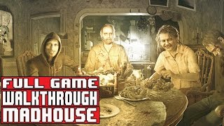 Resident Evil 7 Gameplay Walkthrough Part 1 FULL GAME Madhouse - No Commentary