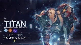Destiny 2 - Forsaken: Új Titan Képességek