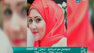 صبايا الخير- الحلقة الكاملة لكشف لغز مقتل عروس بنها  تقى  قبل زفافها بأسبوع في ظروف غامضة