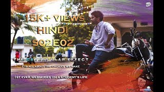 THE CATERPILLAR EFFECT | S02E02 | Hindi Web series on Student's Life| Directed by Vikas Thippani