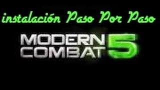 getlinkyoutube.com-Descarga e Instalar de Modern Combat 5 Explicado!!