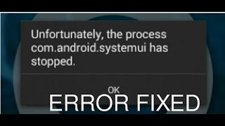 getlinkyoutube.com-Unfortunately the process com.android.systemui has stopped error fix