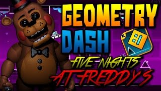 getlinkyoutube.com-Geometry Dash l Five Nights at Freddy's