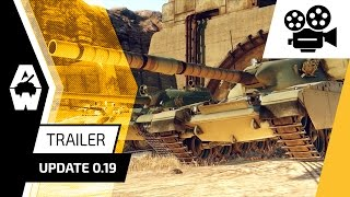 Armored Warfare - Update 0.19: Tanks Reloaded