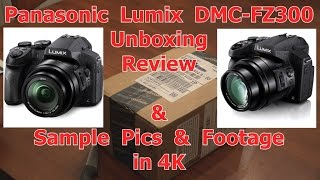 getlinkyoutube.com-Panasonic Lumix DMC-FZ300 4K : Unboxing, Review, & Sample Pics & Footage in 4K