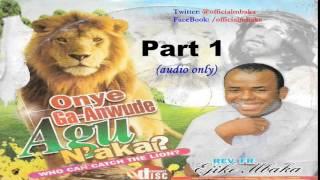 getlinkyoutube.com-Onye Ga-Anwude Agụ N'aka? (Who Can Catch The Lion?) Part 1 - Official Father Mbaka