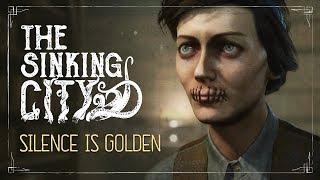 The Sinking City - Silence is Golden Játékmenet