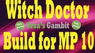 Diablo 3 Witch Doctor build for MP 10 (Ursa's Gambit-Pre Reaper of Souls)