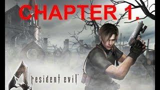 getlinkyoutube.com-Resident Evil 4. Chapter 1. 100% Complete Walkthrough