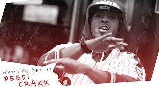 Peedi Crakk - Watch Me Bend It