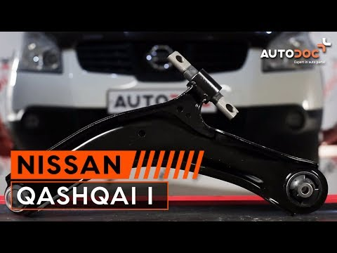 How to replace an independent wheel suspension front control arm on NISSAN QASHQAI 1 TUTORIAL