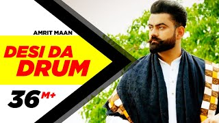 getlinkyoutube.com-Desi Da Drum | Amrit Maan | Latest Punjabi Song 2015 | Speed Records