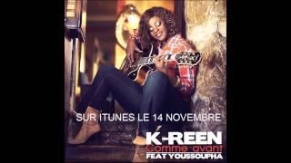 K-Reen - Comme avant (ft. Youssoupha)