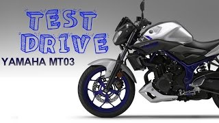 getlinkyoutube.com-YAMAHA MT03 | PRUEBA | COMENTARIOS | TEST DRIVE | ME GUSTO