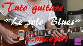 Tuto guitare - Le solo Blues - Concept 1 : Question Réponse +TAB