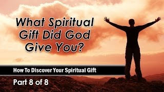 What Spiritual Gift Did God Give You?