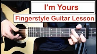 I'm Yours - Jason Mraz | Fingerstyle Guitar Lesson (Tutorial) How to play Fingerstyle