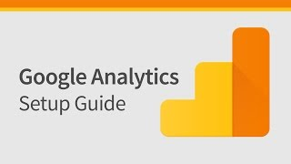 How to Setup Google Analytics & Install on Website (updated 2017)