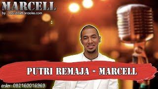 PUTRI REMAJA - MARCELL karaoke tanpa vokal | KARAOKE MARCELL