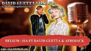 HELIUM - SIA FT DAVID GUETTA & AFROJACK Karaoke