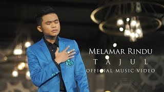 Tajul - Melamar Rindu ( Official Music Video with Lyric )