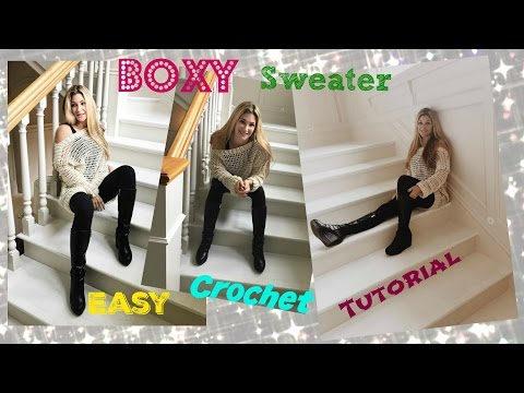 Easy Over the shoulder Boxy Sweater Crochet Tutorial