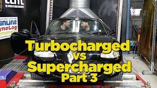 getlinkyoutube.com-Turbocharged Vs Supercharged - Part 3 [Dyno Battle]