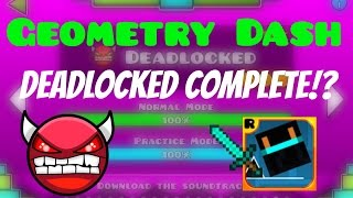 getlinkyoutube.com-(#20) Geometry Dash - Deadlocked Completed!?