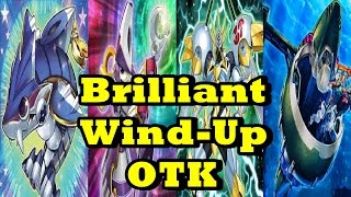 getlinkyoutube.com-Brilliant Wind Up OTK + Deck List/Profile