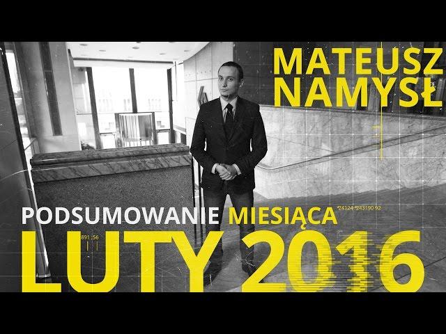 Mateusz Namysł, #1 PODSUMOWANIE MIESIĄCA (04.03.2016)
