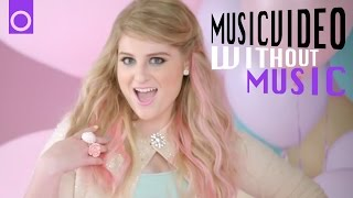 getlinkyoutube.com-#WITHOUTMUSIC / All About That Bass - Meghan Trainor