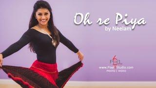 O Re Piya - by Neelam Patel   Aaja Nachle   Madhuri Dixit   Indian Dance