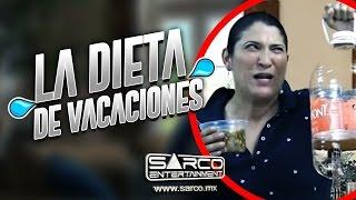 La Dieta para Vacaciones | Sarco Entertainment