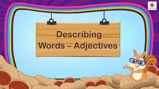 Describing Words Adjectives For Kids   Grammar Grade 1   Periwinkle