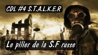 getlinkyoutube.com-CDL #4 - Stalker Le pilier de la SF russe
