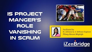 Webinar : Is Project Manager Role Vanishing in Scrum?