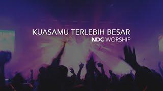 getlinkyoutube.com-KuasaMu Terlebih Besar (NDC Worship)