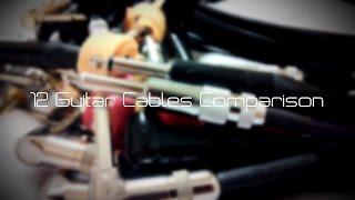 getlinkyoutube.com-12 Guitar Cable Comparisons