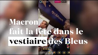 Emmanuel Macron fête la victoire dans le vestiaire des Bleus