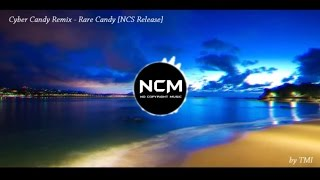 getlinkyoutube.com-Ciber Candy - Remix [NCS Release]