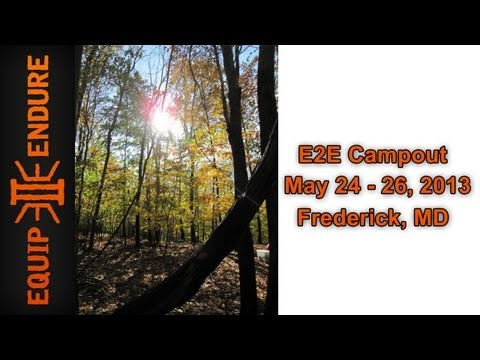 E2E CampOut Meet Up, May 24th - 26th in Frederick County Maryland