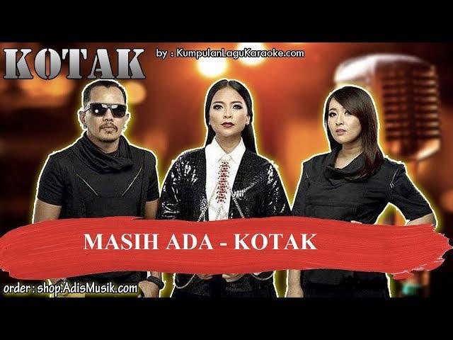 MASIH ADA -  KOTAK Karaoke