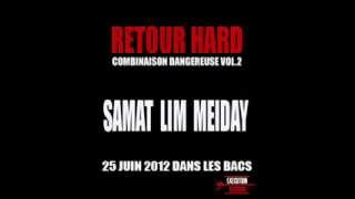 Lim - Retour Hard (ft. Meiday & Samat)