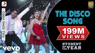The Disco Song - SOTY | Alia Bhatt | Sidharth Malhotra | Varun Dhawan width=