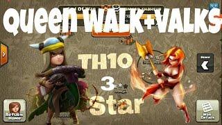getlinkyoutube.com-Town hall 10 | 3 star |(Queen walk+valkyrie attack) strategy clash of clans/clan war