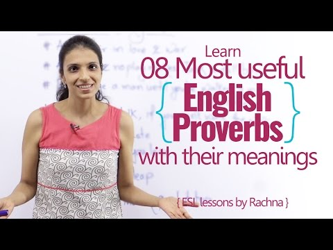 08 most useful proverbs to speak English fluently & confidently – Advanced English lesson by Rachna