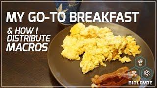 getlinkyoutube.com-My go to Breakfast & How I Distribute Macros